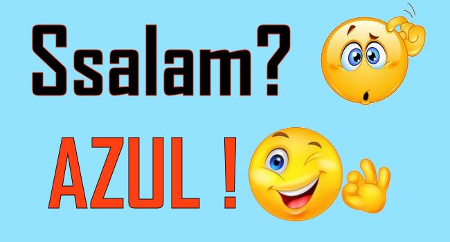 «Azul» neɣ «ssalam» ?