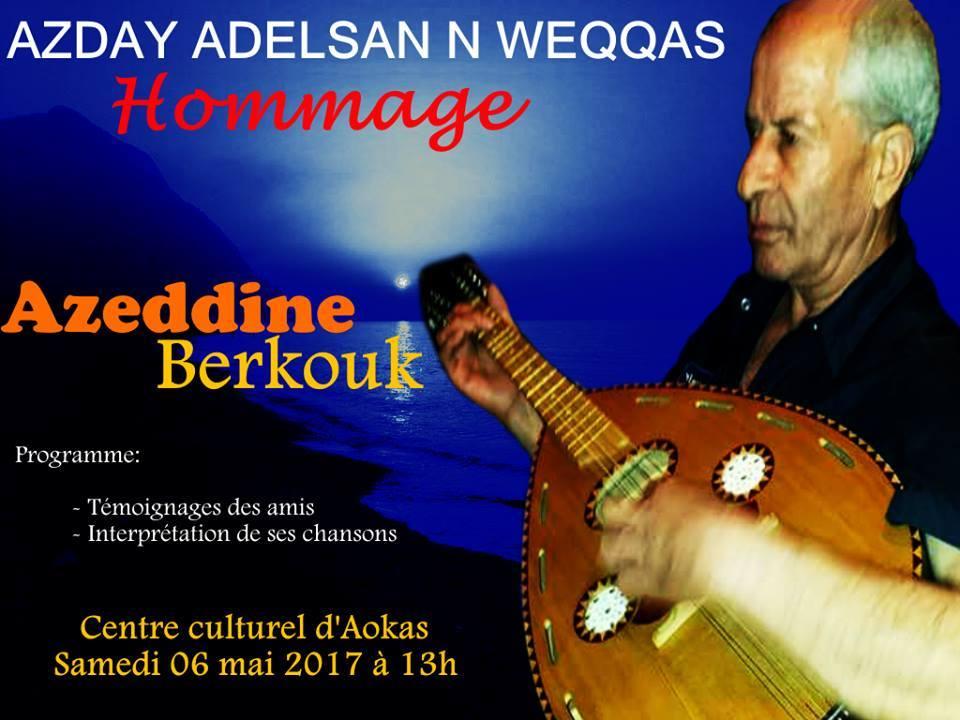 Azday adelsan n weqqas, rend hommage à l'artiste Berkouk Azedine