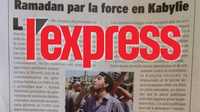 L'Express parle de la répression du 20 Mai à Tuvirett et du «Ramadan par la force» en Kabylie