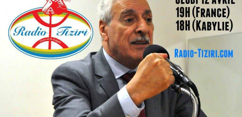 Le président Ferhat Mehenni sur Radio-Tiziri.com ce jeudi à 19h (Paris)