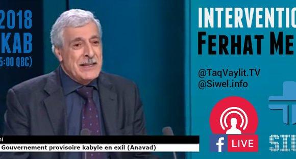 Intervention du président Ferhat Mehenni Lundi soir
