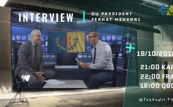 Le président Ferhat Mehenni sur TaqVaylit.TV ce jeudi 20h