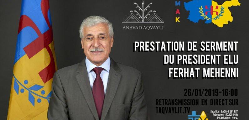 Prestation de serment du Président élu Ferhat Mehenni ce samedi