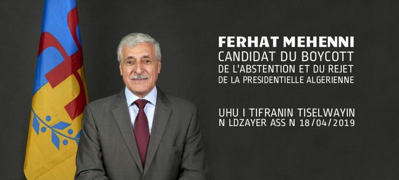 Ferhat Mehenni candidat du boycott, de l'abstention et du rejet de la présidentielle algérienne du 18/04/2019