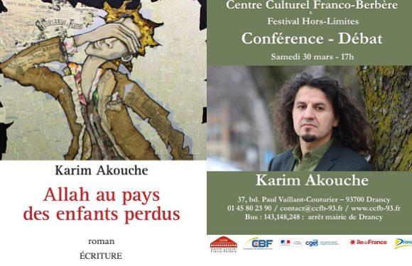 Karim Akouche en conférence à Drancy le 30 mars et signera l'édition française de son roman Allah au pays des enfants perdus