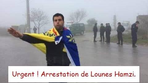 Alerte !Le président de la coordinationrégionale Ouest,LounesHamzi, est kidnappé par les services de répression algériens