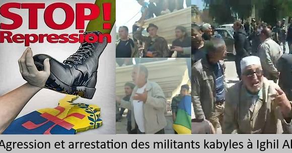 Agression et arrestation des militants kabyles à Ighil Ali par les services de répression du régime colonial algérien