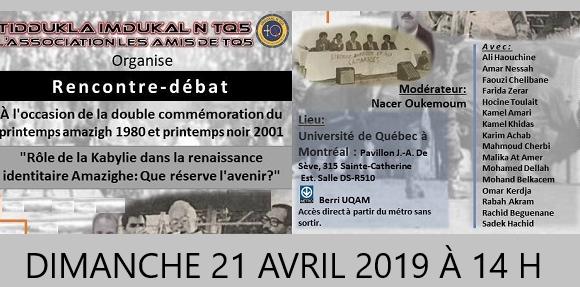 Rencontre-Débat à l'Université du Québec à Montréal le dimanche 21 avril 2019 à 14 h sous le thème :rôle de la Kabylie dans la renaissance identitaire amazighe.Que réserve l'avenir ?