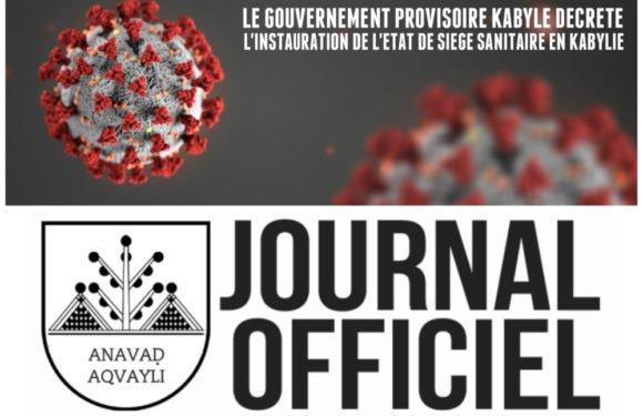 Paru au Journal Officiel de l'Anavad : Décret portant instauration de l'état de siège sanitaire en Kabylie