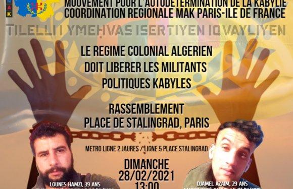 APPEL A RASSEMBLEMENT DIMANCHE 28/02/2021 A PARIS : LIBERTÉ POUR LES DÉTENUS D'OPINION KABYLES !