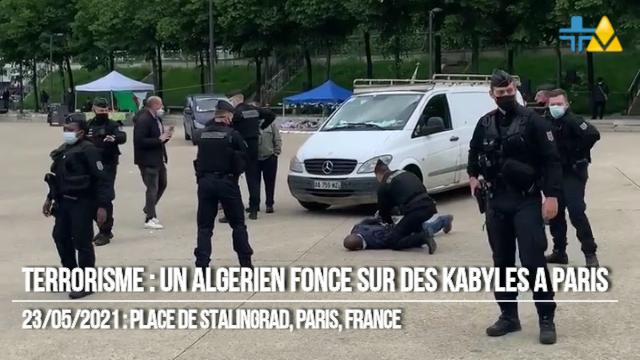 TERRORISME : UN ALGÉRIEN FONCE SUR DES KABYLES A PARIS