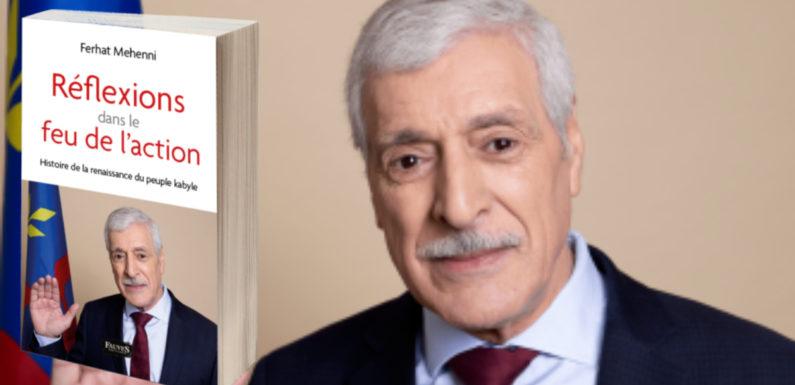 «Réflexions dans le feu de l'action. Histoire de la renaissance du peuple kabyle», le nouveau livre de Ferhat Mehenni